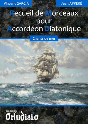 Recueil de Morceaux pour Accordéon Diatonique - répertoire Chants de mer
