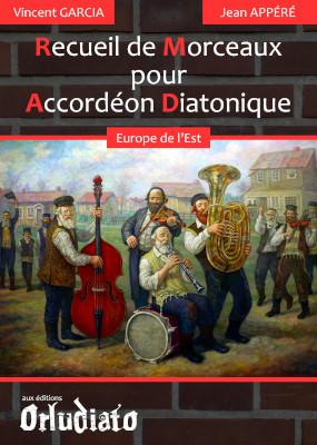 Recueil de Morceaux pour Accordéon Diatonique - répertoire Europe de l'Est