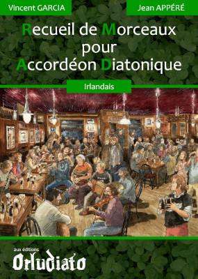 Recueil de Morceaux pour Accordéon Diatonique - répertoire Irlandais