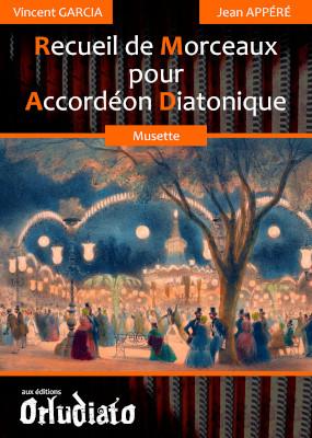 Recueil de Morceaux pour Accordéon Diatonique - répertoire Musette
