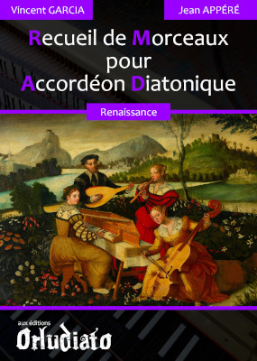 Recueil de Morceaux pour Accordéon Diatonique - répertoire Renaissance